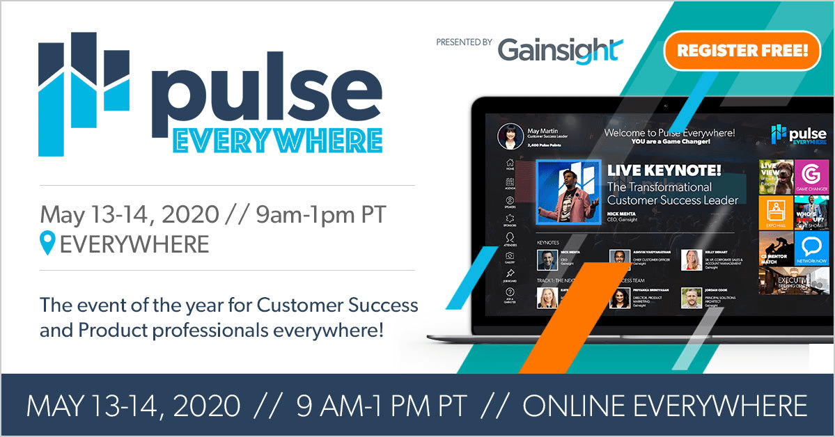 Gainsight Pulse Everywhere - Virtual Event Examples