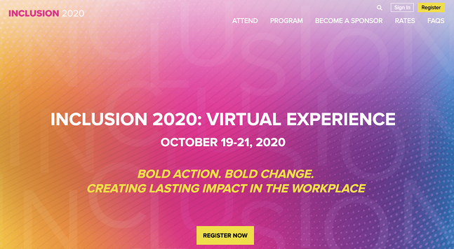 Diversity and Inclusion Virtual Conferences - Inclusion 2020