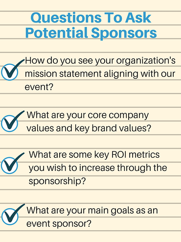 how to get sponsors for an event Questions to Ask